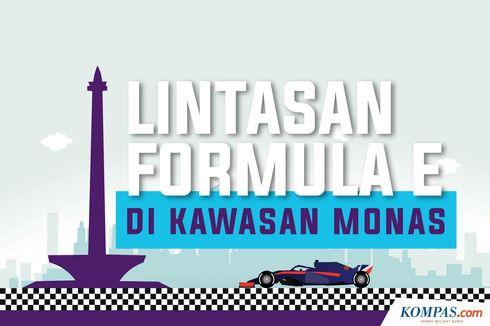 INFOGRAFIK: Lintasan Formula E di Kawasan Monas
