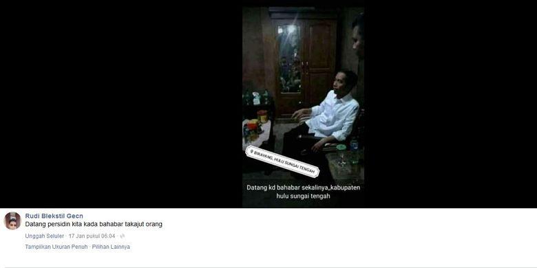 Tangkapann layar unggahan Facebook yang menyebut Presiden Joko Widodo tengah ada di Kabupaten Hulu Sungai Tengah, Kalimantan Selatan