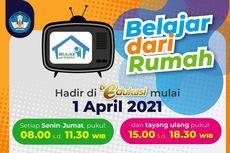Jadwal Belajar dari Rumah di TV Edukasi, Kamis 1 April 2021