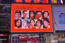 Ada Wajah Selebritas Indonesia di Billboard Times Square, Ini Sebabnya