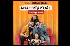 Live with My Ketos Hadirkan Kisah Cinta dengan Cara yang Berbeda