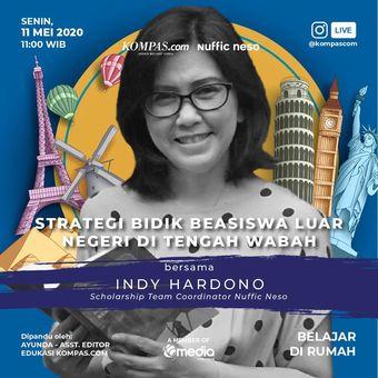 Live IG Kompas.com: Strategi Bidik Beasiswa Luar Negeri di Tengah Wabah bersama Indy Hardono