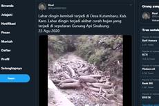 Ramai soal Video Lahar Dingin di Kabupaten Karo, Bagaimana Proses Terbentuknya?