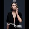 Sinopsis Doctor Foster, Rahasia Kelam di Balik Perselingkuhan