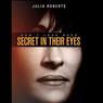 Sinopsis Secret in Their Eyes, Julia Roberts Jadi Investigator Kasus