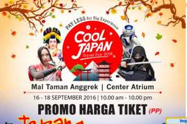 Cool Japan Travel Fair akan digelar di Center Atrium Mal Taman Anggrek, Jakarta, pada 16-18 September 2016.