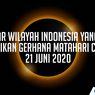 INFOGRAFIK: Daftar Wilayah Indonesia yang Bisa Saksikan Gerhana Matahari Cincin 21 Juni 2020