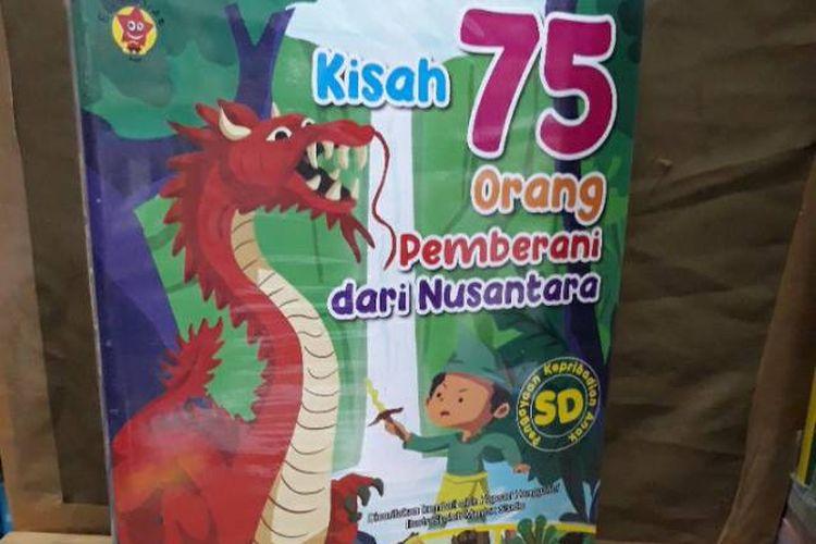 Kisah 75 Orang Pemberani dari Nusantara dari penerbit Elex Media Komputindo