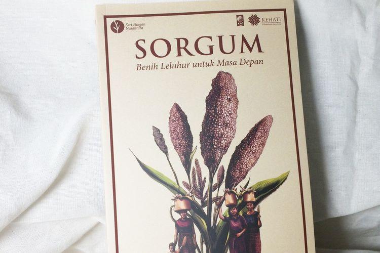 Cover Buku Sorgum: Benih Leluhur untuk Masa Depan KPG