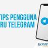 INFOGRAFIK: 8 Tips untuk Pengguna Baru Telegram