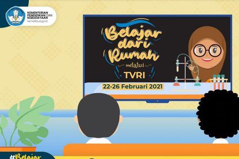 Jadwal TVRI Belajar dari Rumah Hari Ini, Selasa 23 Februari 2021