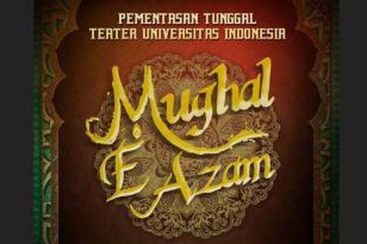 Disutradari oleh Pradana Setya Kusuma, pementasan ini mengadaptasi film India yang berasal dari naskah klasik berjudul Mughal E Azam sebagai produksi ke-21 Teater UI. Pementasan akan digelar di Graha Bhakti Budaya, Jakarta, Kamis dan Jumat (3-4 Oktober 2013).