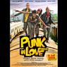 Sinopsis Punk in Love, Belajar Arti Kehidupan di Jalanan