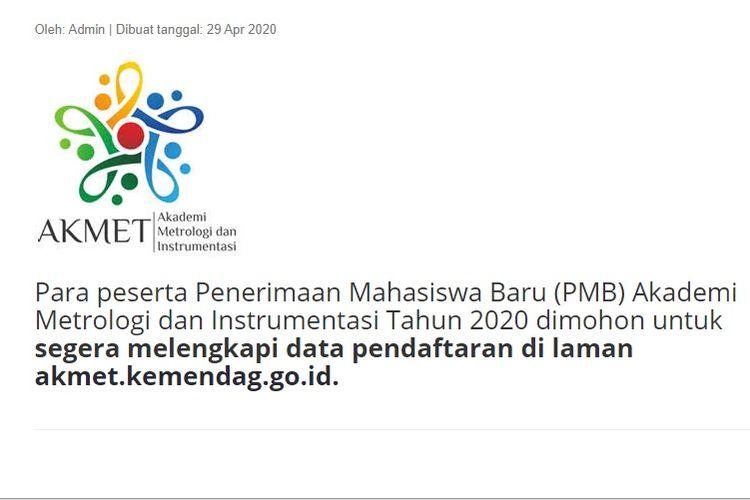 Akademi Metrologi dan Instrumentasi (Akmet) Tinggi di bawah Kementerian Perdagangan yang saat ini membuka kesempatan bagi putra-putri Indonesia untuk mengikuti pendidikan program Diploma III Metrologi dan Instrumentasi.