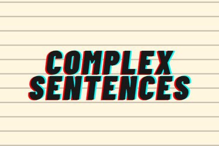 Ilustrasi complex sentences