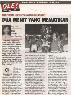Laporan wartawan Tabloid BOLA, Dian Savitri, dari laga final Liga Champions 1999 di Camp Nou, Barcelona.