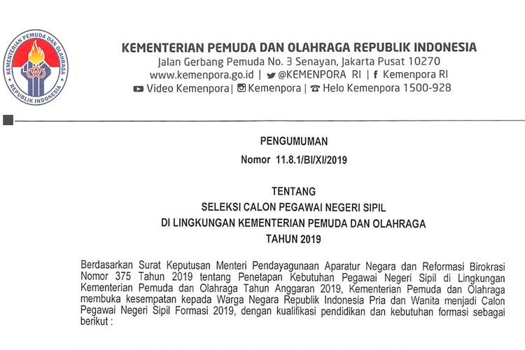 Kementerian Pemuda dan Olahraga (Kemenpora) resmi umumkan seleksi calon pegawai negeri sipil (CPNS) tahun 2019.