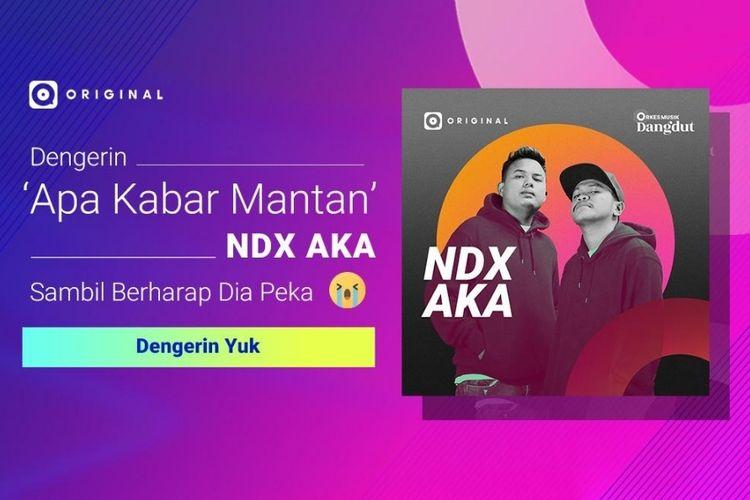 NDX A.K.A rilis single terbaru bertajuk Apa Kabar Mantan