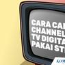 INFOGRAFIK: Cara Cari Channel TV Digital Pakai STB