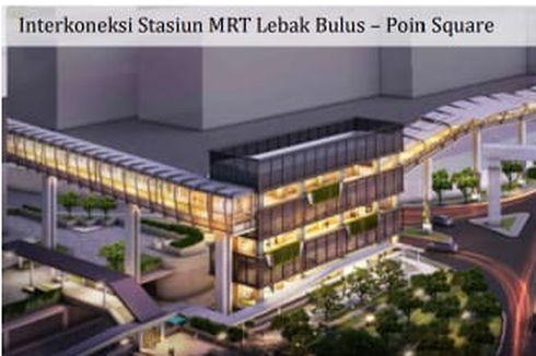 Strategi MRT Jakarta Jadikan Stasiun Lebak Bulus Kawasan Berorientasi Transit