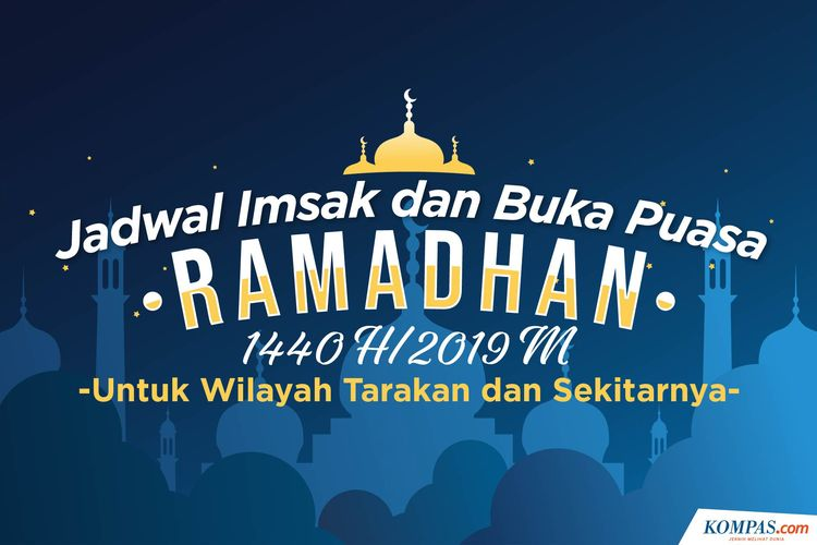 Jadwal Imsak dan Maghrib Ramadhan 2019 Wilayah Tarakan dan Sekitarnya