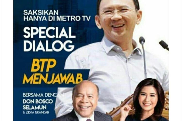 Promo program BTP Menjawab yang akan diisi mantan Gubernur DKI Basuki Tjahaja Purnama alias Ahok di Metro TV.