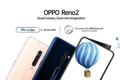 Hadirkan Inovasi Baru, OPPO Reno2 Dirancang Untuk Videografi Profesional