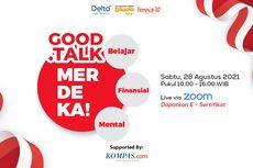 Meriahkan HUT ke-76 RI, MRN Gelar Webinar Good Talk Merdeka
