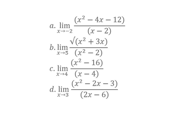 Empat buah soal limit fungsi dapat diselesaikan dengan pemfaktoran.