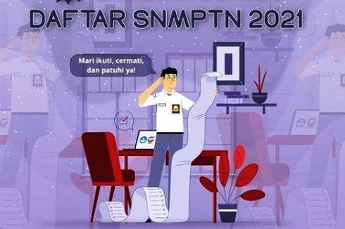 Hari Ini Terakhir, Yuk Simak Cara Daftar SNMPTN 2021 Secara Lengkap