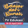 Jadwal dan Link Belajar dari Rumah TV Edukasi, Rabu 21 April 2021