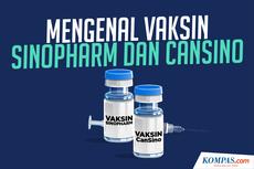 INFOGRAFIK: Mengenal Vaksin Sinopharm dan CanSino