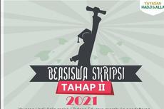 Mahasiswa Semester Akhir, Buruan Daftar Beasiswa Skripsi Tahap II