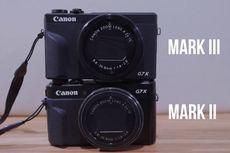Harga Canon G7X Mark III di Indonesia dan Bedanya dengan Mark II