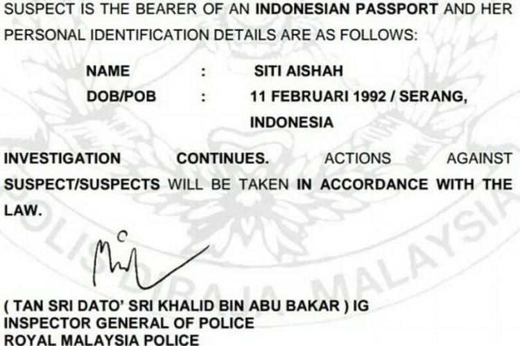 Perempuan pemegang paspor Indonesia, yang tersangkut kasus pembunuhan Kim Jong Nam, saudara tiri pemimpin Korut Kim Jong Un, itu bernama Siti Aishah.
