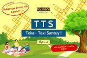 TTS - Teka-Teki Santuy Ep. 04