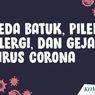 INFOGRAFIK: Beda Batuk, Pilek, Alergi, dan Gejala Terinfeksi Virus Corona