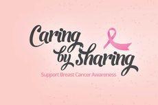 Berakhirnya Program Caring by Sharing Peduli Kanker Payudara