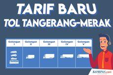 INFOGRAFIK: Tarif Baru Tol Tangerang-Merak Berlaku Hari Ini