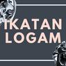 Ikatan Logam: Definisi, Sifat-Sifat, Pembentukan dan Contohnya