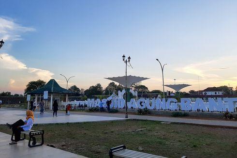 Kawasan Wisata Ziarah Banten Lama Ditutup Selama Dua Pekan