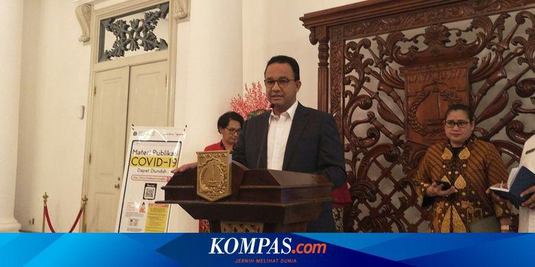 Tekan Penyebaran Virus Corona, Anies Baswedan Anggap Jakarta Perlu Di-lockdown