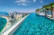 Infinity Pool Tertinggi Dunia di Dubai, Pemandangannya Apik Tenan