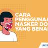 Siswa, Yuk Mulai Pakai 2 Masker agar Lebih Optimal