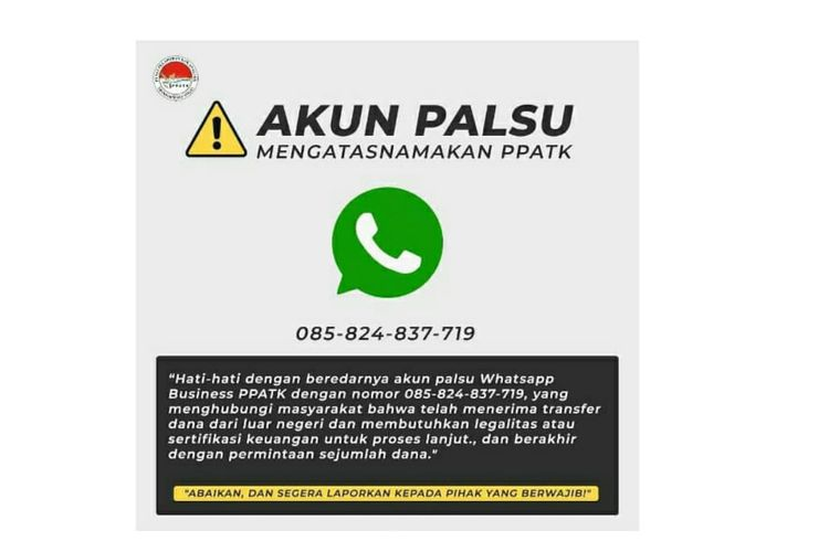 Akun WhatsApp mengatasnamakan PPATK dengan modus penipuan.