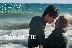 Sinopsis Film The Space Between Us, Anak Laki-laki yang Lahir di Mars dan Mencari Ayahnya ke Bumi