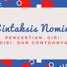 Sintaksis Nomina:Pengertian, Ciri-Ciri, dan Contohnya