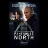 Sinopsis Film Penthouse North, Michelle Monaghan Sebagai Jurnalis Buta