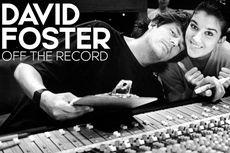 David Foster: Off the Record Rekam Perjalanan Bermusik David Foster, Segera di Netflix