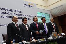 Bank Mandiri Salurkan Kredit Rp 820,1 Triliun Sepanjang 2018